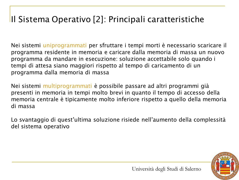 Il Sistema Operativo [2]: Principali caratteristiche